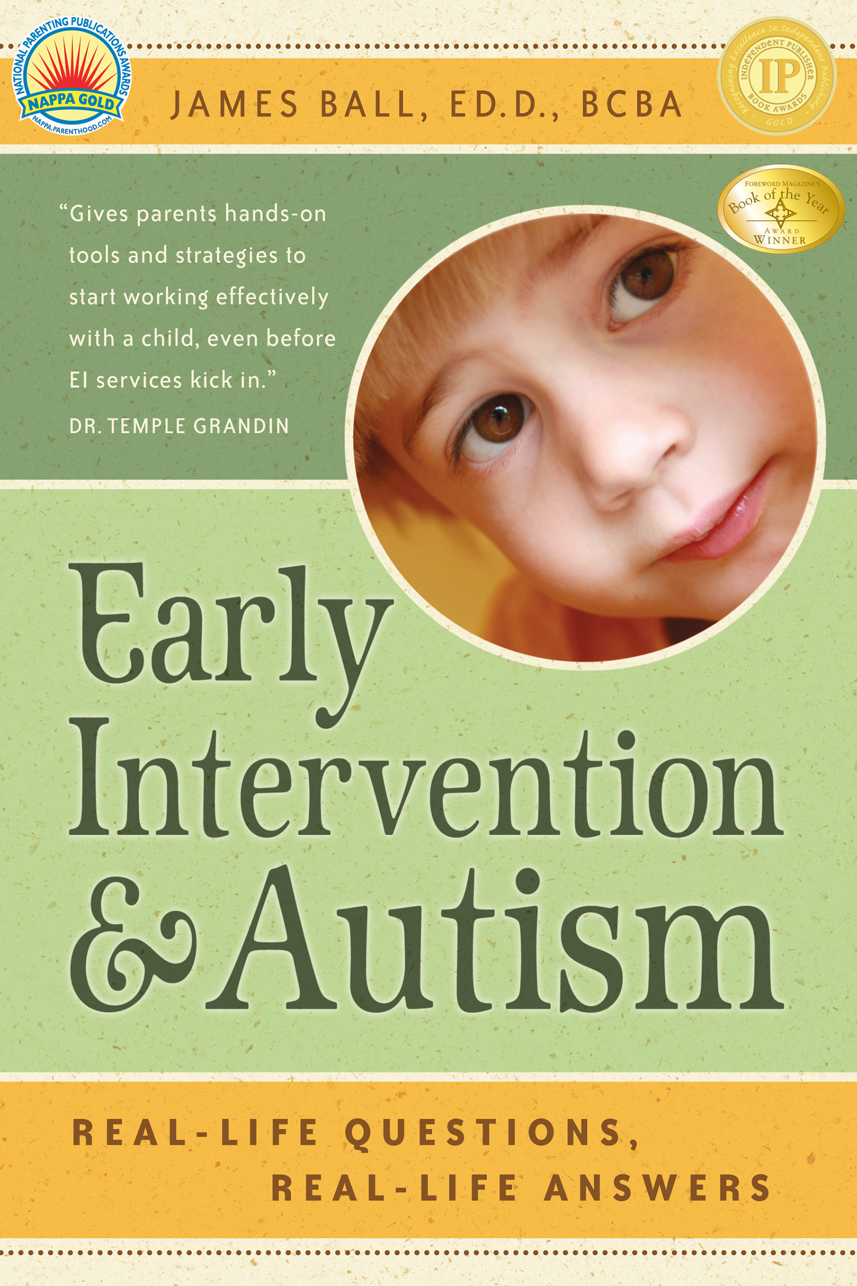 Early Intervention and Autism Real life Questions Real life Answers