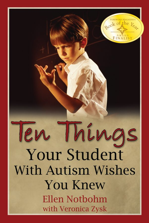 Ten Things Your Student with Autism Wishes You Knew
