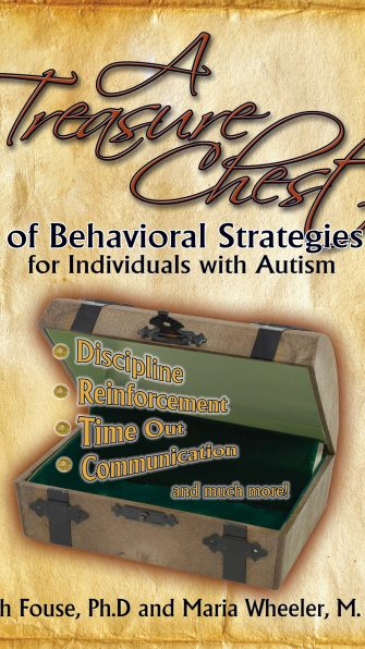 Treasure Chest of Behavioral Strategies for Individuals with Autism