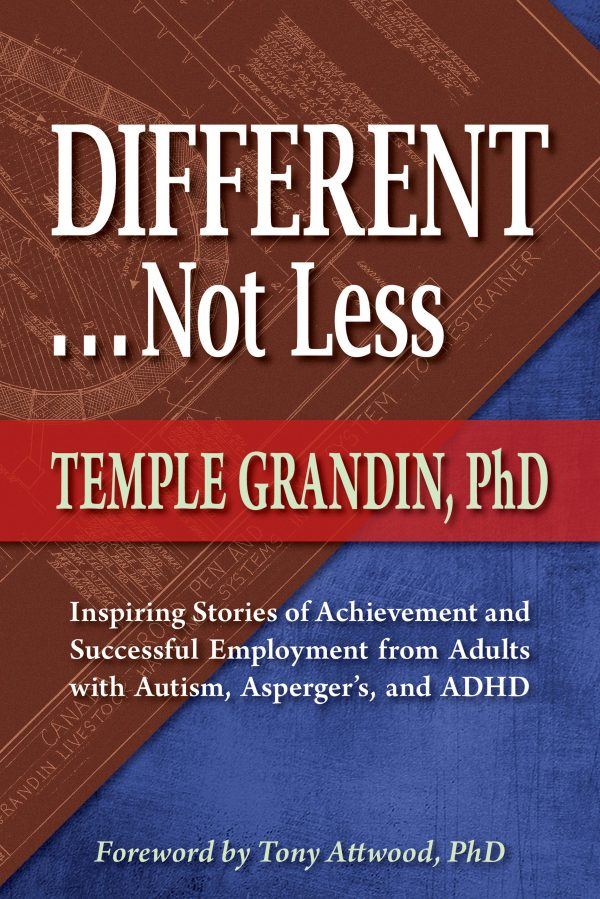 9781935274735, Different Not Less: Inspiring Stories of Achievement and Successful Employment, by Dr. Temple Grandin