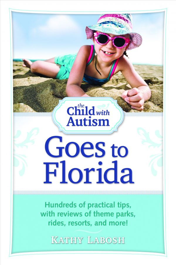 The Child with Autism Goes to Florida: Reviews of theme parks, rides, resorts, and more
