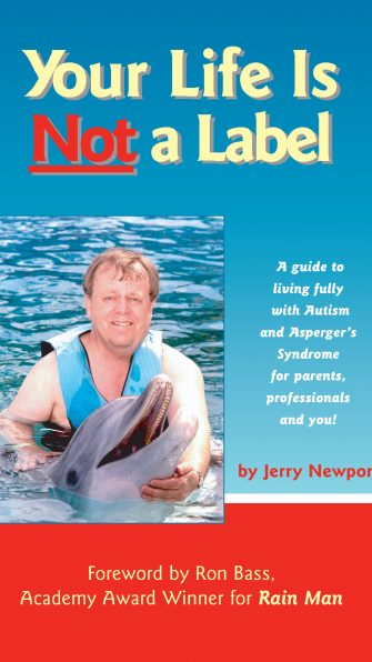 Share Your Life is Not a Label: A Guide to Living Fully with Autism and Asperger's Syndrome for Parents, Professionals and You!