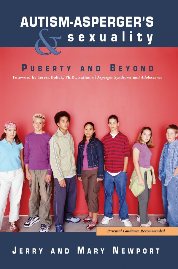 Autism - Asperger's and Sexuality: Puberty and Beyond