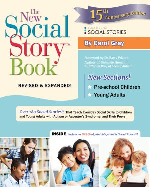 New Social Story Book *Revised and Expanded 15th Anniversary Edition* - Over 180 Social Stories!