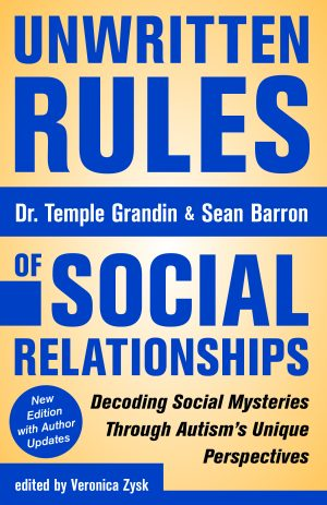 Unwritten Rules of Social Relationships: Decoding Social Mysteries through the Unique Perspectives -Revised 2017