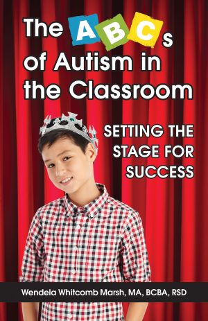 The ABCs Of Autism In The Classroom: Setting The Stage For Success