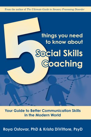 5 Things You Need to Know About Social Skills Coaching - An Easy Guide for Parents and Clinicians