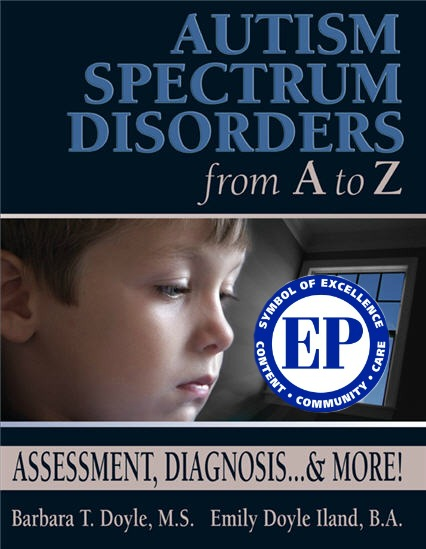 Autism Spectrum Disorders from A to Z: Assessment, Diagnosis, and more