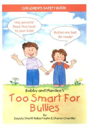 Bobby and Mandees Too Smart for Bullies