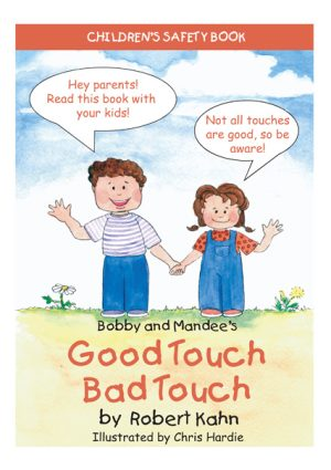Bobby and Mandee's Good Touch Bad Touch