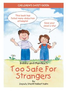 Bobby and Mandee's Too Safe for Strangers