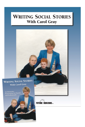 Writing Social Stories with Carol Gray - Booklet: Accompanying Workbook to DVD