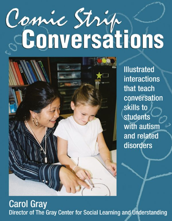 Comic Strip Conversations: Illustrated Interactions that Teach Conversation Skills to Students with Autism