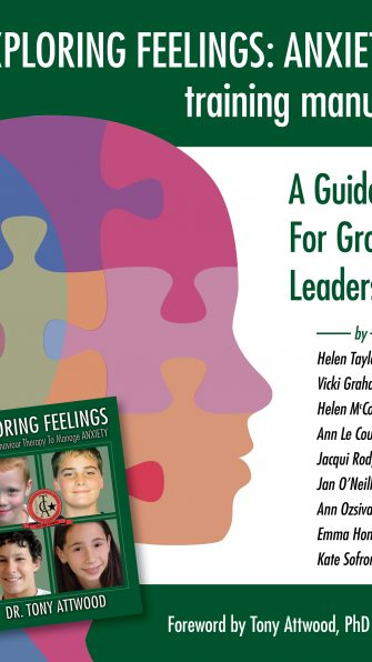 Exploring Feelings Anxiety Training Manual  A Guide For Group Leaders