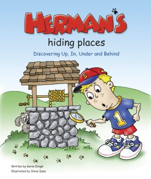 Herman's Hiding Places: Discovering Up, In, Under, and Behind