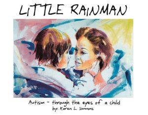 Little Rainman: Autism through the Eyes of a Child