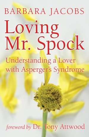 Loving Mr. Spock: Understanding a Lover with Asperger's Syndrome