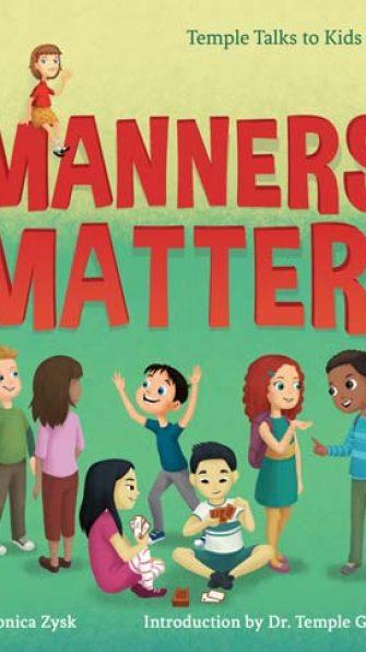 Manners Matter! (Temple Grandin Talks to Kids)