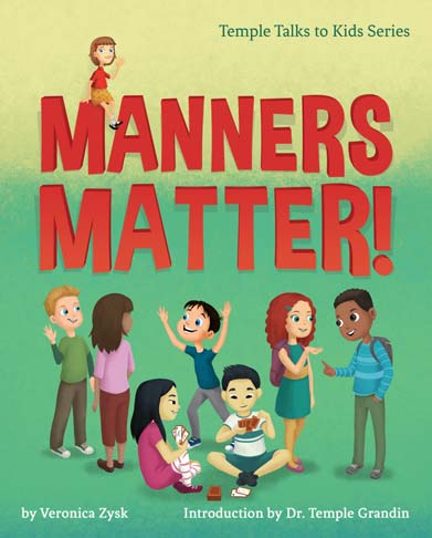 Manners Matter! (Temple Grandin Talks to Kids)