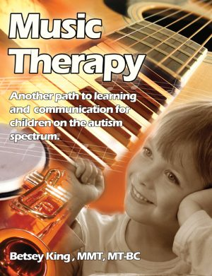 Music Therapy: Another Path to Learning and Understanding for Children on the Autism Spectrum
