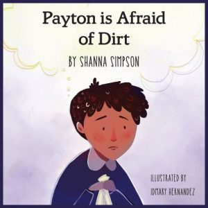 Payton Is Afraid of Dirt