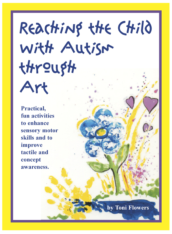 Reaching The Child With Autism Through Art Practical Fun