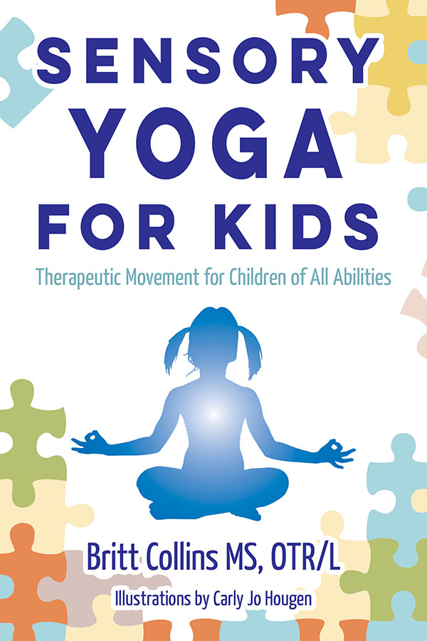 Sensory Yoga For Kids Therapeutic Movement For Children Of All