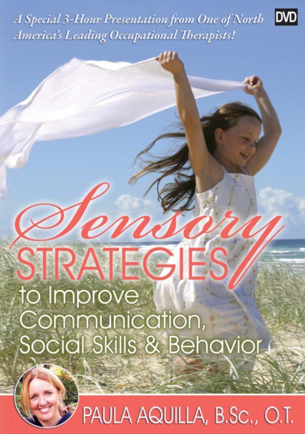 Sensory Strategies to Improve Communication, Social Skills, and Behavior DVD