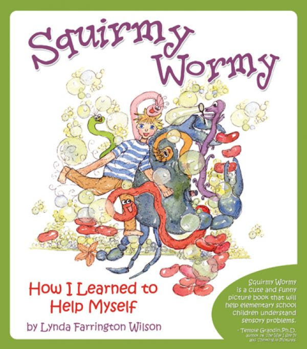 Squirmy Wormy, How I Learned to Help Myself