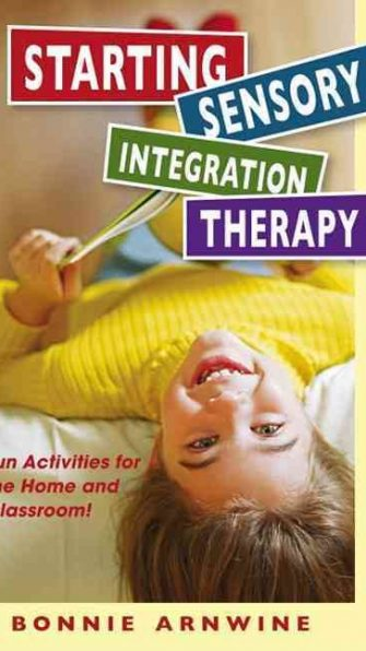 Starting Sensory Therapy: Fun Activities for the Home or Classroom
