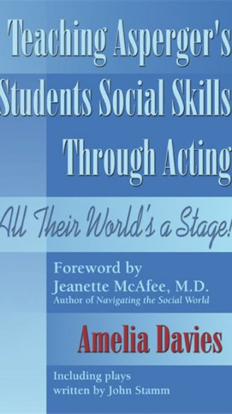 Teaching Asperger's Students Social Skills through Acting