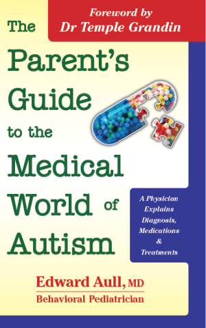 The Parents' Guide to the Medical World of Autism