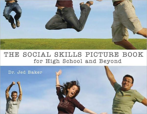 The Social Skills Picture Book and CD for High School and Beyond, book only