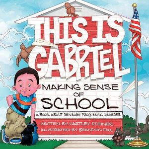 This is Gabriel: Making Sense of School - 2nd Edition